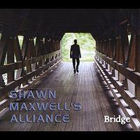 Shawn Maxwell - Bridge