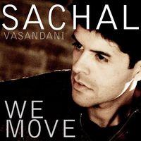 Sachal Vasandani - We Move