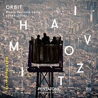 MATT HAIMOVITZ - Orbit - Music For Solo Cello (Hybr)