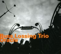 Russ Lossing - Oracle-Russ Lossing Trio [Import]