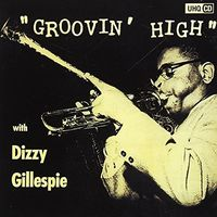 Dizzy Gillespie - Groovin High