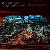 Quantic - Atlantic Oscillations - Single [Vinyl]