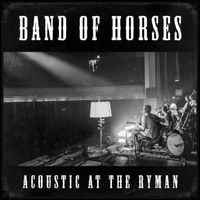 Band Of Horses - Acoustic At The Ryman [Vinyl]