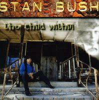 Stan Bush - Child Within