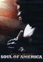 Charles Bradley - Charles Bradley: Soul Of America