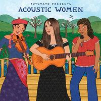 Putumayo Presents - Acoustic Women