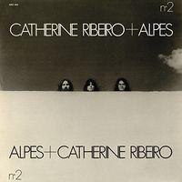 Catherine Ribeiro + Alpes - N2 [LP]