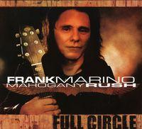 Frank Marino - Full Circle