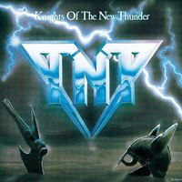 TNT - Knights Of The New Thunder (Hol)