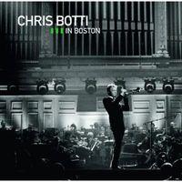 Chris Botti - Live in Boston