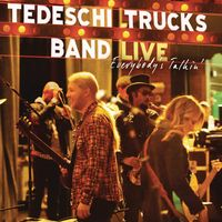 Tedeschi Trucks Band - Everybody's Talking: Live