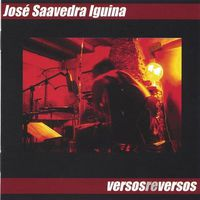 Jose Saavedra Iguina - Versos Reversos