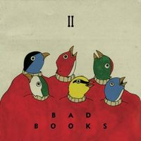 Bad Books - II