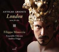 Filippo Mineccia - Attilio Ariosti: London - Arias For Alto