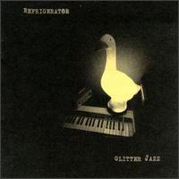 Refrigerator - Glitter Jazz