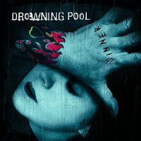 Drowning Pool - Sinner (Unlucky 13th Anniversary) (Aniv) [Deluxe]