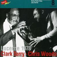Clark Terry - Lucerne 1978 Swiss Radio [Import]