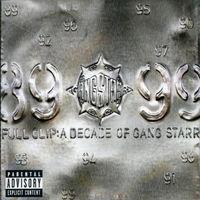 Gang Starr - Full Clip: A Decade Of (Explicit) [Import]