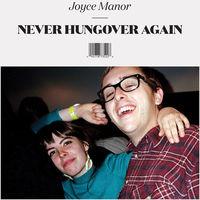 Joyce Manor - Never Hungover Again [Vinyl]