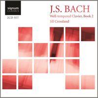 Jill Crossland - Well-Tempered Clavier Book 2 BWV 870-893
