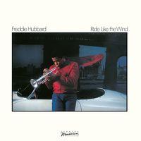 Freddie Hubbard - Ride Like the Wind