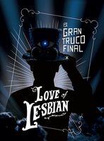 Love Of Lesbian - El Gran Truco Final (W/Dvd) (Spa)