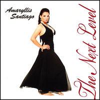 Amaryllis Santiago - Next Level
