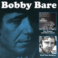 Bobby Bare - Winner & Other Losers / Hard Time Hungrys (Uk)