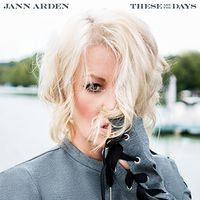 Jann Arden - These Are The Days (Can)