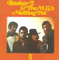 Booker T & The M.G.'s - Melting Pot