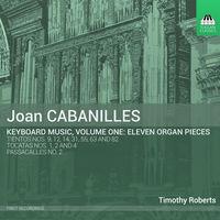 W. LAWES - Cabanilles: Keyboard Music, Vol. 1