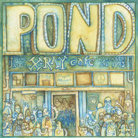 Pond - Live At The X-Ray Cafe EP [Vinyl]