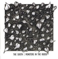 The South - Monsters In The Kudzu