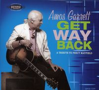 Amos Garrett - Get Way Back-A Tribute To Percy Mayfield
