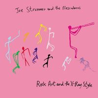 Joe Strummer & The Mescaleros - Rock Art & The X-Ray Style [Remastered]