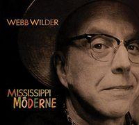 Webb Wilder - Mississippi Moderne
