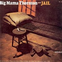 Big Thornton Mama - Jail