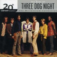 Three Dog Night - 20th Century Masters: The Millennium Collection