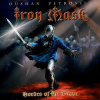 Iron Mask - Hordes of the Brave