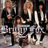 Britny Fox - The Best Of