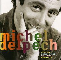 Michel Delpech - Les Plus Grands Succes [Import]