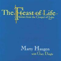 Marty Haugen - Feast Of Life