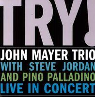 John Mayer - Try: Live In Concert [180 Gram]