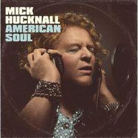 Mick Hucknall - American Soul [Import]