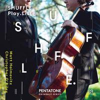 MATT HAIMOVITZ - Shuffle Play Listen (Hybr)