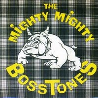 The Mighty Mighty Bosstones - Where'd You Go / Sweet Emotion