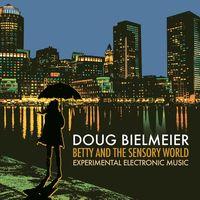 Bielmeier / Bielmeier - Betty & Sensory World