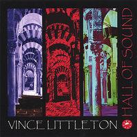 Vince Littleton - Hall of Sound