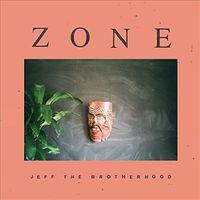 Jeff The Brotherhood - Zone [Vinyl]