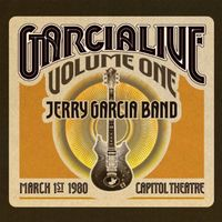 Jerry Garcia Band - GarciaLive Vol.1 - March 1st 1980, Capitol Theater